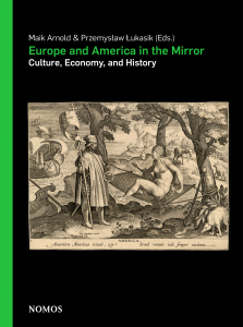 New book: Europe and America in the Mirror – Culture, Economy, and History